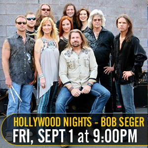 Hollywood Nights Bob Seger Tribute