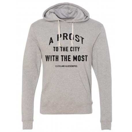 """A Prost to the City with the Most"" Hoodie"