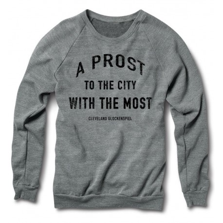 """""""A Prost to the City with the Most"""" Crewneck"""